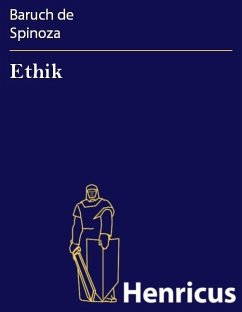 Ethik (eBook, ePUB) - Spinoza, Baruch de