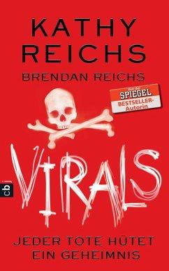 VIRALS - Jeder Tote hütet ein Geheimnis / Tory Brennan Trilogie Bd.3 (eBook, ePUB) - Reichs, Kathy