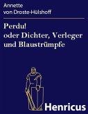 Perdu! oder Dichter, Verleger und Blaustrümpfe (eBook, ePUB)