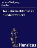 Das Jahrmarktsfest zu Plundersweilern (eBook, ePUB)