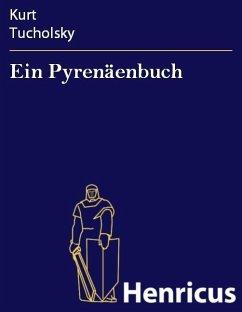 Ein Pyrenäenbuch (eBook, ePUB) - Tucholsky, Kurt