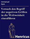 Versuch den Begriff der negativen Größen in die Weltweisheit einzuführen (eBook, ePUB)