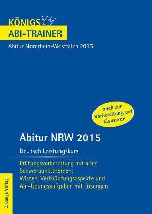 abitur nordrhein westfalen 2015 deutsch leistungskurs. Black Bedroom Furniture Sets. Home Design Ideas