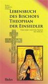 Lebensbuch des Bischofs Theophan der Einsiedler