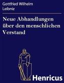 Neue Abhandlungen über den menschlichen Verstand (eBook, ePUB)