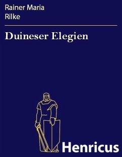Duineser Elegien (eBook, ePUB) - Rilke, Rainer Maria