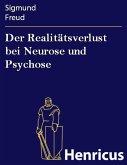 Der Realitätsverlust bei Neurose und Psychose (eBook, ePUB)