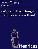 Götz von Berlichingen mit der eisernen Hand (eBook, ePUB)