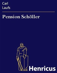 Pension Schöller (eBook, ePUB) - Laufs, Carl