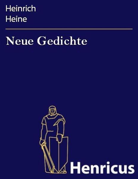 Gedichte heinrich frühling heine Heine: Neuer