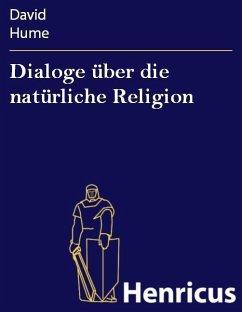 Dialoge über die natürliche Religion (eBook, ePUB) - Hume, David