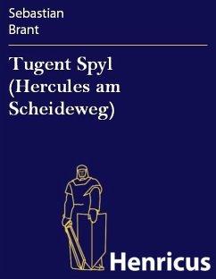 Tugent Spyl (Hercules am Scheideweg)