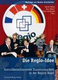 Die Regio-Idee (eBook, PDF)