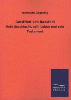 Gottfried von Raesfeld - Degering, Hermann