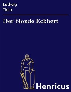 Der blonde Eckbert (eBook, ePUB) - Tieck, Ludwig