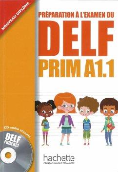 DELF prim A1.1. Livre de l'élève + cd audio - Launay, Maud; Marty, Roselyne