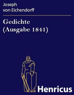 Gedichte (Ausgabe 1841) (eBook, ePUB) - Eichendorff, Joseph von