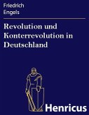 Revolution und Konterrevolution in Deutschland (eBook, ePUB)
