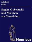 Sagen, Gebräuche und Märchen aus Westfalen (eBook, ePUB)
