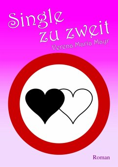 Single zu zweit (eBook, ePUB) - Mayr, Verena Maria