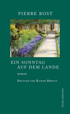 Ein Sonntag auf dem Lande (eBook, ePUB) - Bost, Pierre