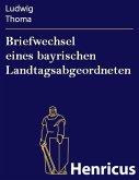 Briefwechsel eines bayrischen Landtagsabgeordneten (eBook, ePUB)