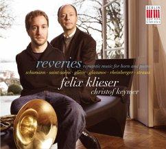 Reveries-Romantische Musik Für Horn Und Klavier - Klieser,Felix/Keymer,Christof
