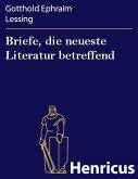 Briefe, die neueste Literatur betreffend (eBook, ePUB)