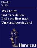 Was heißt und zu welchem Ende studiert man Universalgeschichte? (eBook, ePUB)