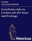 Geistliches Jahr in Liedern auf alle Sonn- und Festtage (eBook, ePUB)