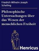 Philosophische Untersuchungen über das Wesen der menschlichen Freiheit (eBook, ePUB)