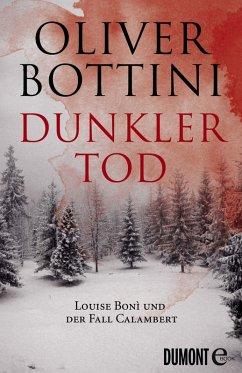 Dunkler Tod / Kommissarin Louise Boni (eBook, ePUB) - Bottini, Oliver