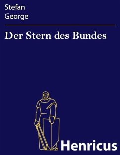 Der Stern des Bundes (eBook, ePUB) - George, Stefan