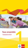 Tous ensemble 1. Vokabellernheft. Ausgabe 2013