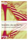 """Generation """"Sex and the City"""" (eBook, PDF)"""