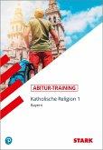 Abitur-Training - Religion Katholische Religion Band 1 Bayern