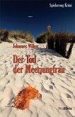 Der Tod der Meerjungfrau / Kommissar Mütze Bd.1