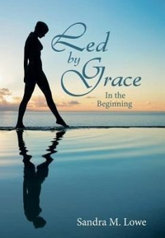 Led by Grace: In the Beginning