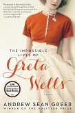 The Impossible Lives of Greta Wells (eBook, ePUB)