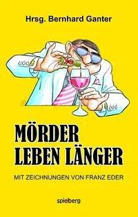 Mörder leben länger