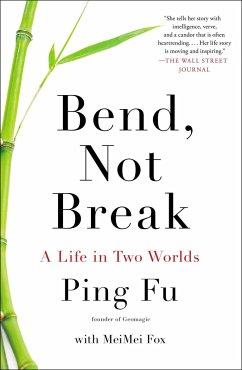 Bend, Not Break - Fu, Ping; Fo, MeiMei