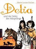 Delia und der Sohn des Häuptlings (eBook, ePUB)