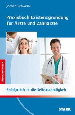 Jochen Schwenk: Praxisbuch Existenzgründung für...