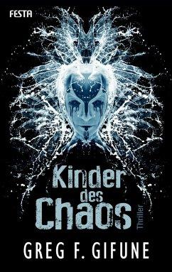 Kinder des Chaos (eBook, ePUB) - Gifune, Greg F.