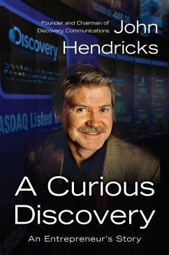 A Curious Discovery (eBook, ePUB) - Hendricks, John S.