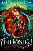 Ash Mistry and the World of Darkness (The Ash Mistry Chronicles, Book 3) (eBook, ePUB)