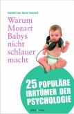 Warum Mozart Babys nicht schlauer macht (eBook, ePUB)
