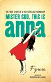 Mister God, This is Anna (eBook, ePUB)
