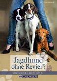 Jagdhund ohne Revier (eBook, ePUB)