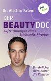 DER BEAUTY-DOC - Band 2: Aufzeichnungen eines Schönheitschirurgen (eBook, ePUB)